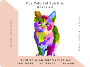 Our Colorful Spirit is Revealed